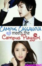 Campus Casanova Meets The Campus Playgirl by ohprettygirl