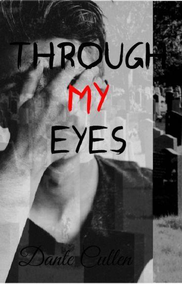 Through my eyes (boyxboy)✔