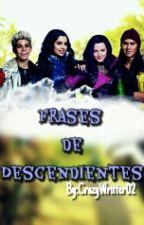 Frases de Descendientes by CrazyWritter02
