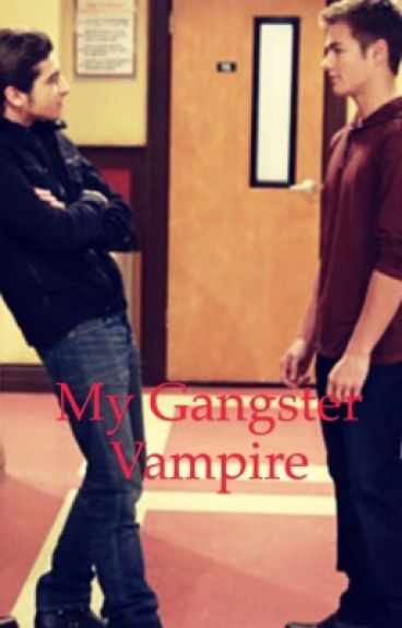 My Gangster Vampire