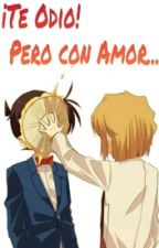 ¡Te Odio! Pero con Amor.. by angeleyes1215