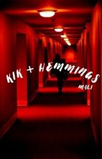 KiK + HEMMINGS  by daddy-styles