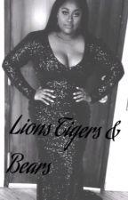 Lions,Tigers & Bears!|Jazmine Sullivan| by erawls74