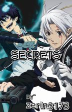 Secrets  |D. Gray Man x Ao No Exorcist Crossover| by zerin3173
