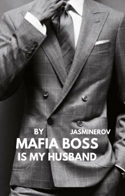 Mafia Boss Is My Husband (Book 1)
