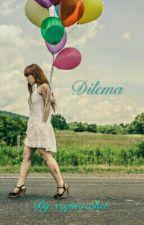 Dilema by reginazahro