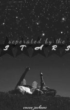 Separated by the Stars by killjoy_cacee