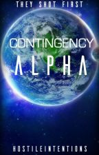 Contingency Alpha by HostileIntentions