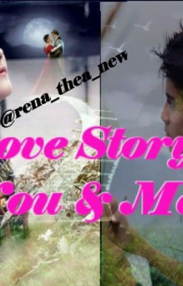 Love Story You & Me