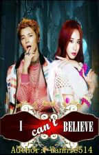 I can't BELIEVE <3 (ON GOING) by yAnnie514