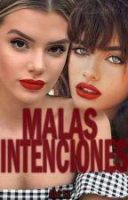 Malas Intenciones (Niña Mal #5) [Abi Lí] by abilization
