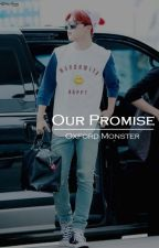 Our Promise by oxford_monster