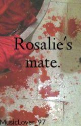 Rosalie's mate. by MusicLover_97