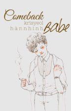 Comeback babe - KrisYeol by shineofgee