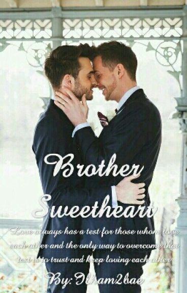 Brother Sweetheart(BoyxBoy)(ManxBoy)