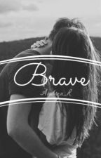 Brave [1T] by Andrea_R