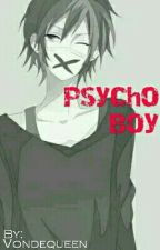 Psycho Boy by vondequeen
