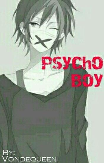 Psycho Boy [TAMAT]