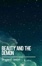 Beauty and the Demon [NaLu Fanfic] by Dragneel-sensei