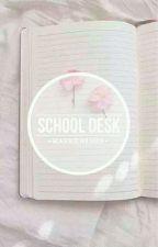 School desk 》L.S. by harrehisun