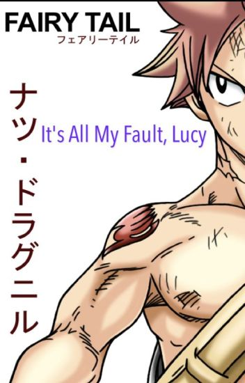 It's all my fault, Lucy