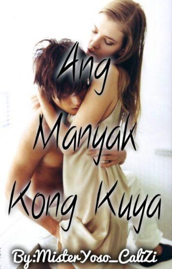 ANG MANYAK KONG KUYA (on-going)