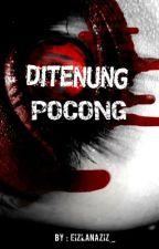 Ditenung Pocong by EizlanAziz_