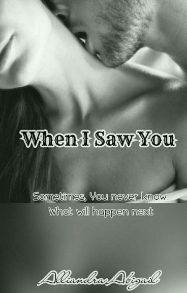 When I Saw You