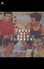 There He Goes(boyxboy){Jonnor}[Completed] by fandomgurlxx