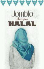 Jomblo, sampai Halal by ayasnnn