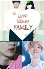 Love Makes Family (ChanBaek) by willowmarine-95