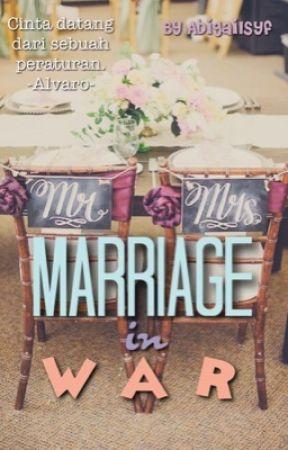 Marriage In War by abigailsyf