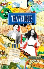 Travelogue: A Series by pepperhits