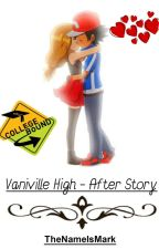 Vaniville High - After Story  by TheNameIsMark