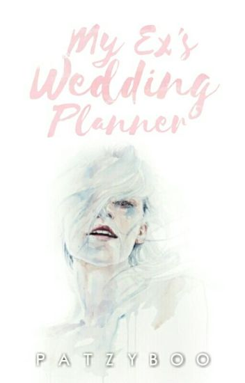 My Ex's Wedding Planner