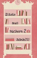 Zitate aus Büchern 2 by Jasmin1318