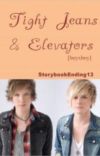 Tight Jeans & Elevators [boyxboy] by StorybookEnding13