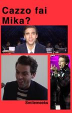 Mika? [humor] by smilemeeks
