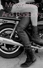 Motorbikes and BadBoys by rhi1238