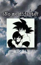 Goku x Milk¿No me dijiste? by _kUcHi_