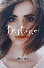 Destino | D#1 © by Ambar_Ross
