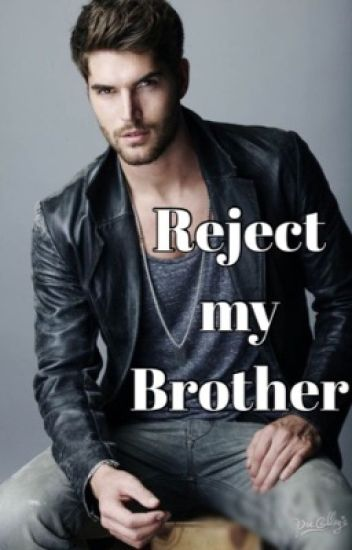 Reject my Brother (boyxboy)
