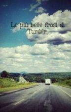 •~Frasi Tumbrl~•{X100} by Claudia_0758