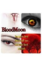 Blood Moon by Maline_Stories