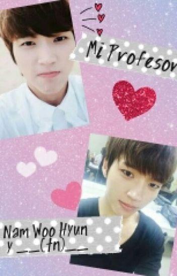 Mi profesor~Nam woo hyun y tu ~ HOT