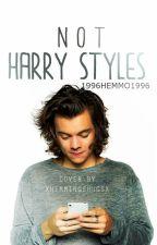 Not Harry Styles by -frozayn