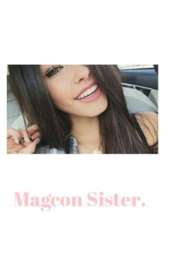 Magcon Sister. ( En Pause)