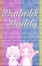 Diabolik daddy by Lost156