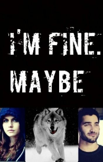 I'm fine...maybe |Teen Wolf|