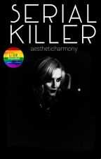 Serial Killer ; thirlwards by aestheticharmony
